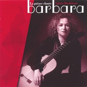 La guitare chante Barbara | Valérie Duchâteau