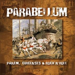 Panem, circenses  & rock'n'roll | Parabellum