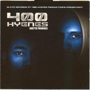 Ghetto prodiges | 400 Hyenes