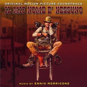 Il mio nome è nessuno - mon nom est personne - my name is nobody | Ennio Morricone
