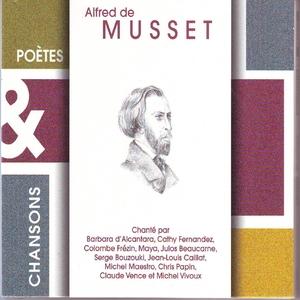 Poètes & chansons   Alfred De Musset