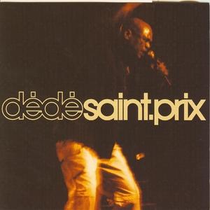 Le meilleur de Dédé Saint-Prix en concert | Dédé Saint-Prix