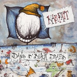 Dans d'beaux draps | Karpatt