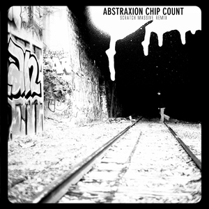 Chip count (Scratch Massive remix) | Abstraxion