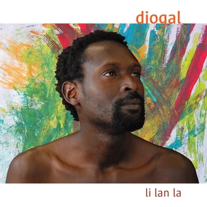 Li lan la | Diogal