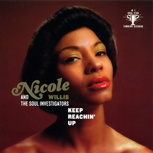 Keep reachin'up | Nicole Willis & The Soul Investigators