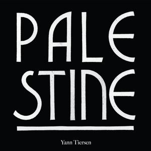 Palestine | Yann Tiersen