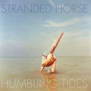 Humbling Tides | Stranded Horse
