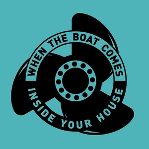 When the Boat Comes Inside Your House / A Season Underground | Flotation Toy Warning