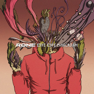 Bye Bye Macadam (Remixes) - EP | Rone