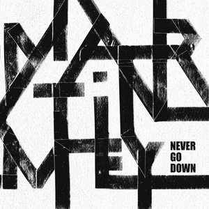 Never Go Down - EP | Martin Mey