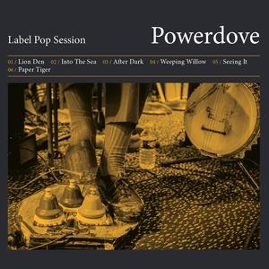 Label Pop Session - EP | Powerdove