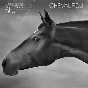 Cheval fou | Buzy