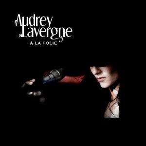 A la folie | Audrey Lavergne