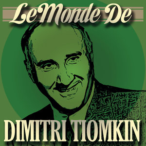Le monde de Dimitri Tiomkin | The City of Prague Philharmonic Orchestra