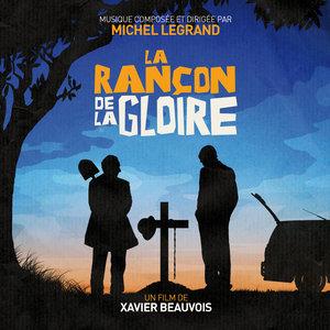 La rançon de la gloire (Bande originale du film) | Michel Legrand