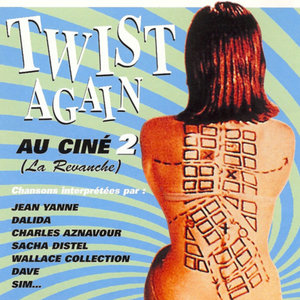 Twist Again au ciné, Vol. 2 (La revanche) [Bandes originales de films] | Michel Fugain