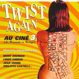 Twist Again au ciné, Vol. 3 (La revanche se rebiffe) [Bandes originales de films] | Daniel Lavoie