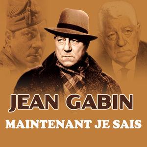 Maintenant je sais - Single | Jean Gabin