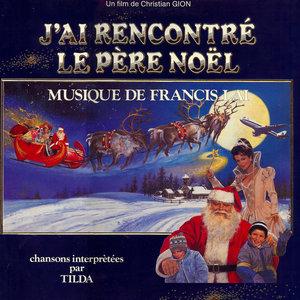 J'ai rencontré le Père Noël (Bande originale du film) | Francis Lai