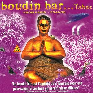 Boudin Bar... Tabac (From Paris - France) | Millenium Reveillon