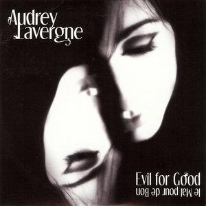 Evil for Good - Le Mal pour de Bon | Audrey Lavergne