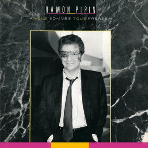 Nous sommes tous frères | Ramon Pipin