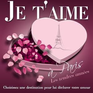 Je t'aime à Paris - Les Tendres Années | Edith Piaf
