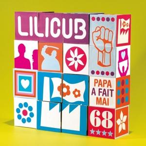 Papa a Fait Mai 68 | Lilicub