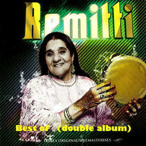 Best of Cheikha Rimitti (Double album remasterisé) | Cheikha Rimitti