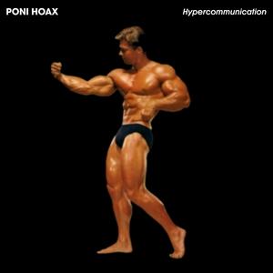 Hypercommunication | Poni Hoax
