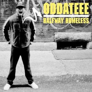 Halfway Homeless | Oddateee