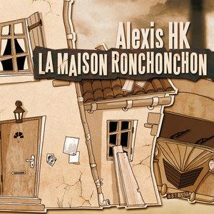 La maison Ronchonchon - Single | Alexis HK