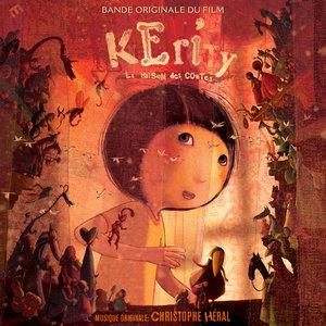 Kerity, la Maison des Contes (Bande originale du film) | Christophe Héral