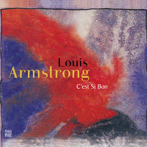 C'est si bon | Louis Armstrong