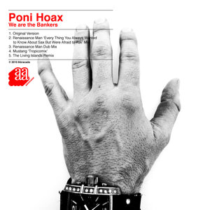 We Are the Bankers - EP | Poni Hoax