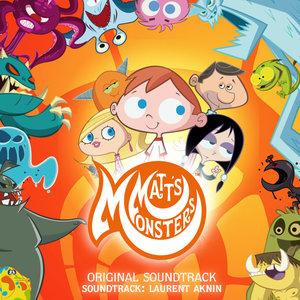 Matt's Monsters (Original Theme Song) | Laurent Aknin