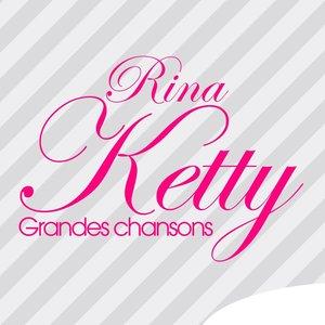 Rina Ketty: Grandes chansons | Rina Ketty