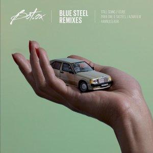Blue Steel Remixes - EP | Bot'Ox