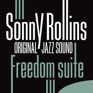 Original Jazz Sound:Freedom Suite   Sonny Rollins