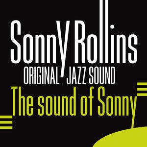 Original Jazz Sound:The Sound of Sonny   Sonny Rollins