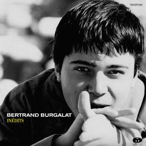 Inédits (Bonus Track Version) | Bertrand Burgalat