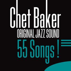Original Jazz Sound:55 Songs! | Chet Baker
