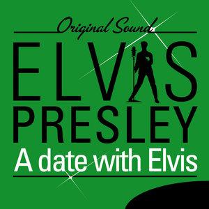 A Date With Elvis (Original Sound) | Elvis Presley