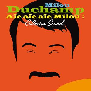 Aïe aïe aïe Milou! (Collector Sound) | Milou Duchamp