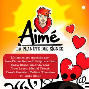 Aimé et la planète des signes: Le Conte Intégral   Yves Lecoq