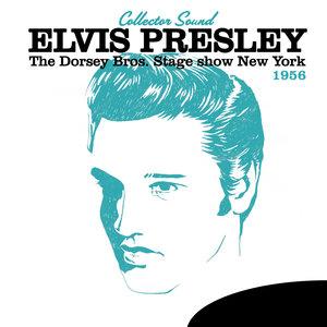 The Dorsey Bros. Stage Show New York 1956 (Collector Sound) | Elvis Presley