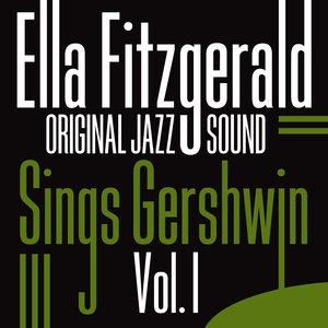 Original Jazz Sound:Sings Gershwin, Vol. 1 | Ella Fitzgerald