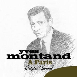 À Paris (Original Sound)   Yves Montand