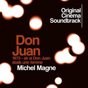 Don Juan 1973 - Et si Don Juan était une femme (Original Cinema Soundtrack) | Michel Magne